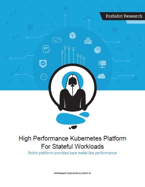 high-performance-kubernetes-platform-for-stateful-workloads-rishidot-research
